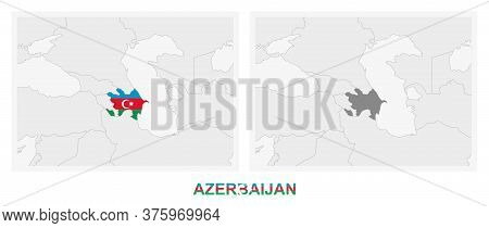 Two Versions Of The Map Of Azerbaijan, With The Flag Of Azerbaijan And Highlighted In Dark Grey. Vec