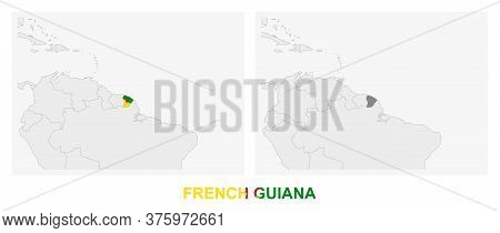 Two Versions Of The Map Of French Guiana, With The Flag Of French Guiana And Highlighted In Dark Gre