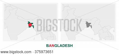 Two Versions Of The Map Of Bangladesh, With The Flag Of Bangladesh And Highlighted In Dark Grey. Vec