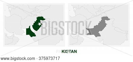 Two Versions Of The Map Of Pakistan, With The Flag Of Pakistan And Highlighted In Dark Grey. Vector