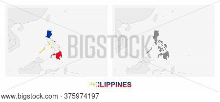 Two Versions Of The Map Of Philippines, With The Flag Of Philippines And Highlighted In Dark Grey. V