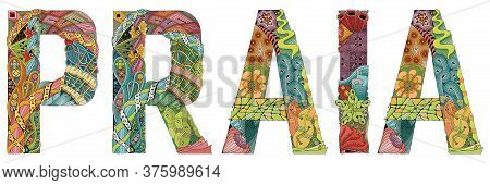 Praia City Is The Capital Of Cape Verde. Vector Decorative Zentangle Object For Decoration