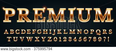 Premium Golden Font. Luxury Alphabet, Numbers And Punctuation Marks. Metal Gold Chic And Glossy Typo