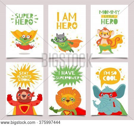 Hero Animals Cards. Cute And Fun Kids Super Hero Animals With Capes, Masks And Lettering Greeting Qu