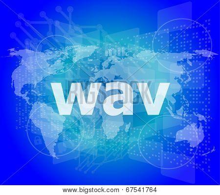 Digital Concept: Wav Word On Digital Screen