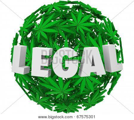 Legal word sphere of marijuana or cannabis leaves legalization movement prescription