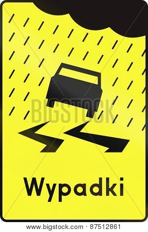 Hazard Of Accident Due To Water In Poland