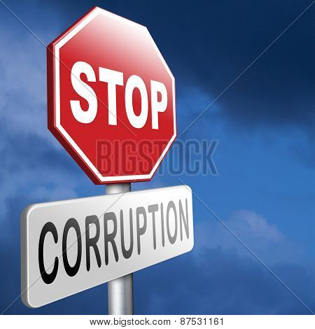 stop corruption fraud and bribery political or police can be corrupt poster