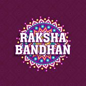 Beautiful floral design decorated greeting card with stylish text Raksha Bandhan on purple background for Indian festival of brother and sister love, celebration. poster