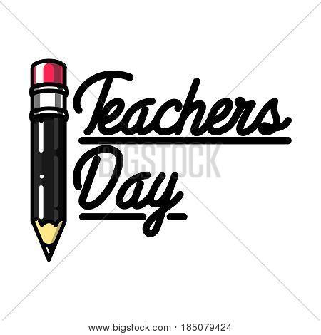 Color vintage teachers day emblem. Happy teachers day.