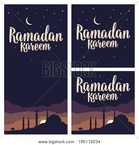 Set horizontal, vertical, square posters Ramadan kareem lettering with minarets, crescent moon and star in night sky. Vintage hand drawn illustration for poster and banner. Isolated on dark background