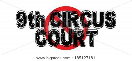 Ban the 9th Circus Court a whimsical take on the Ninth Circuit Court of Appeals which has the majority of its decisions later overturned.