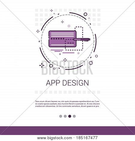 App Design Software Development Computer Programming Device Technology Banner With Copy Space Vector Illustration