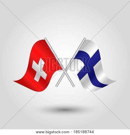 vector two crossed swiss and finnish flags on silver sticks - symbol of switzerland and finland