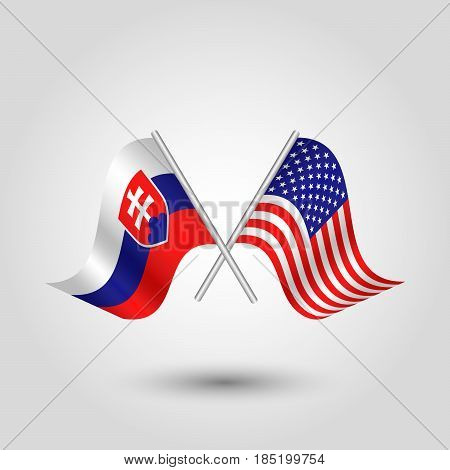 vector two crossed slovak and american flags on silver sticks - symbol of slovakia and united states of america