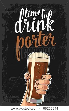 Male hand holding a beer glass with porter. Vector flat color illustration for web, poster, invitation to party. Isolated on dark vintage background