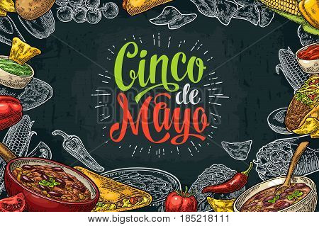Cinco de Mayo lettering and mexican traditional food with Guacamole, Quesadilla, Enchilada, Burrito, Tacos, Nachos, Chili con carne and ingredient. Vector vintage engraved illustration on dark background