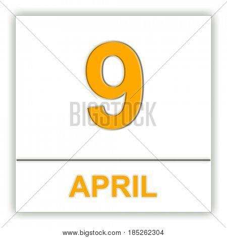 April 9. Day on the calendar. 3D illustration