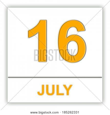 July 16. Day on the calendar. 3D illustration