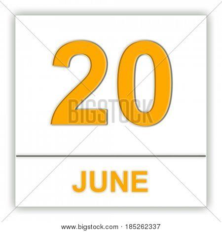 June 20. Day on the calendar. 3D illustration