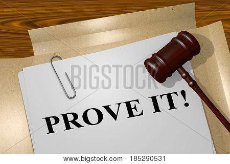 Prove It! - Legal Concept