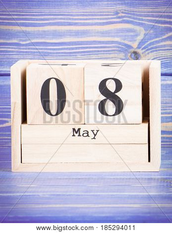 May 8Th. Date Of 8 May On Wooden Cube Calendar