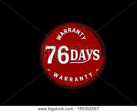 76 days warranty vintage grunge black rubber stamp guarantee background