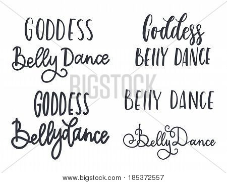 Belly dance vector illustration, vector background. Calligraphy banner. Use for posters, covers, flyers, postcards banner designs