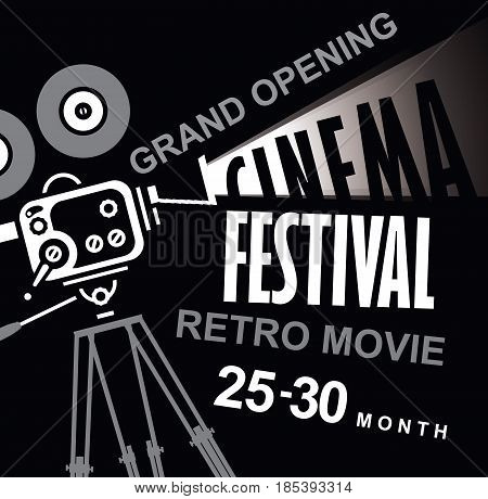 Vector cinema festival poster with old fashioned movie camera. Movie background with words retro movie grand opening. Can used for banner poster web page background