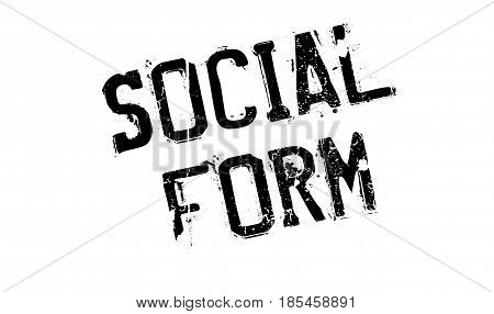 Social Form rubber stamp. Grunge design with dust scratches. Effects can be easily removed for a clean, crisp look. Color is easily changed.