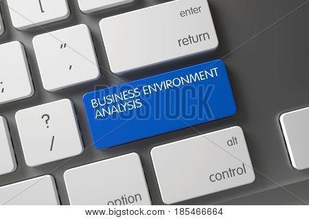 Business Environment Analysis Concept: Slim Aluminum Keyboard with Business Environment Analysis, Selected Focus on Blue Enter Keypad. 3D Render.