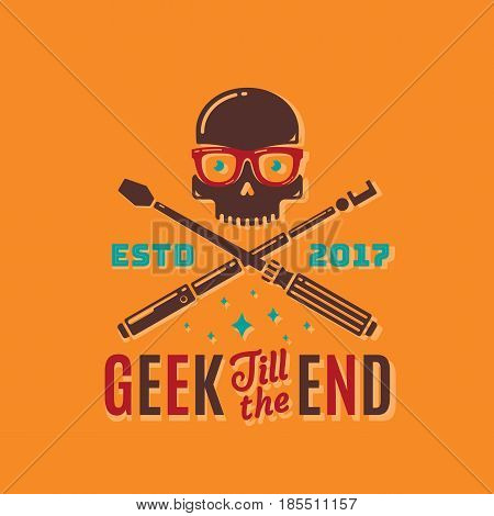 Geek Till The End Abstract Vector Emblem, Sign or Logo Template. Funny Skull Face in Glasses with Crossed Monopod and Screwdriver. Retro Typography. Vibrant Colors.