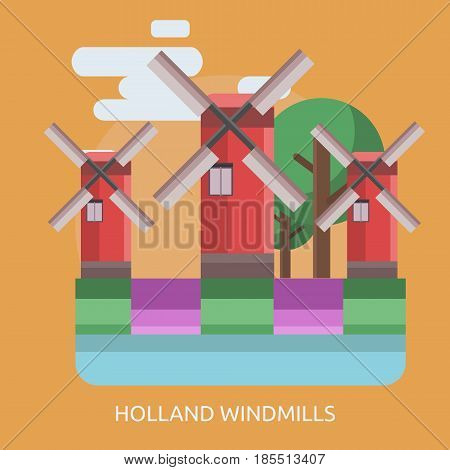 Holland Windmills Conceptual Design Great flat illustration concept icon and use for travel, vacation, holiday and much more.