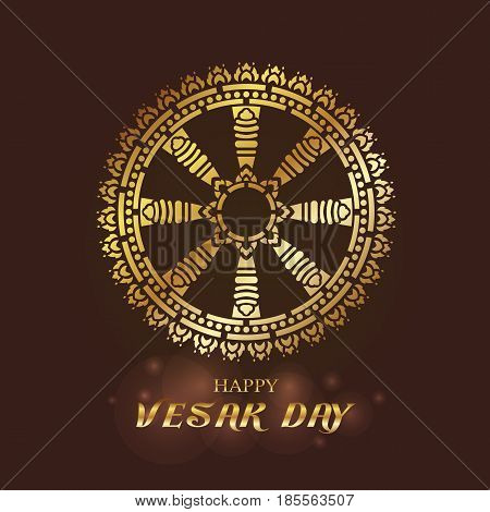 Happy Vesak day - Gold Dharmachakra or Wheel of Dhamma art vector design