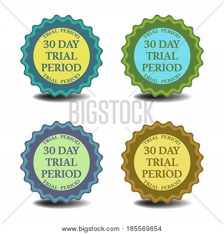 Set of four stickers with the text thirty day trial period