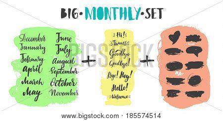 Big vector hand-drawn calligraphic monthly set with months, greeting, farewell and spots. Brush calligraphy, hand lettering. For schedule, diary, journal, postcard