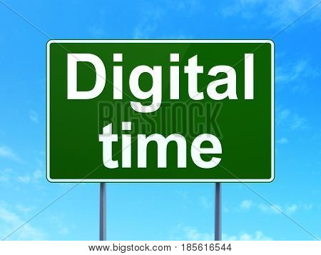 Time concept: Digital Time on green road highway sign, clear blue sky background, 3D rendering