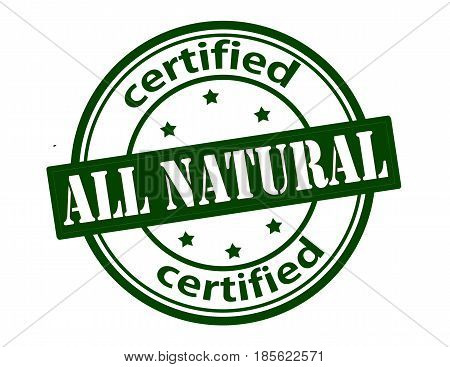 Stamp with text all natural certified inside vector illustration