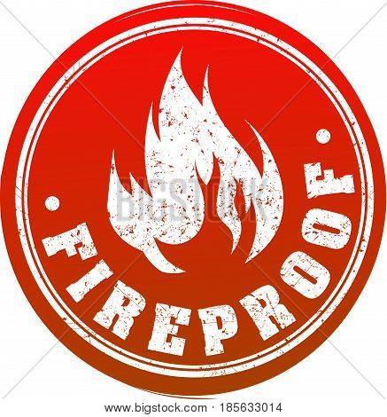 Red Grunge Rubber Stamp With Caption Fireproof And Blazing Fire