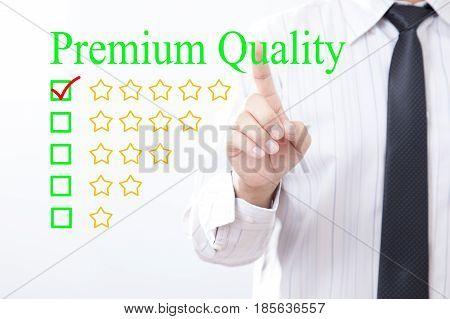 Businessman click concept Premium Quality message Five golden stars.