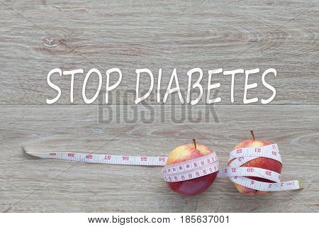Concept STOP DIABETES and against healthy. healty care