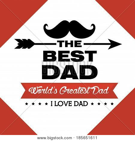 Best dad card with world greatest dad sign, ribbon, arrow and stars over red and white background. Vector illustration.