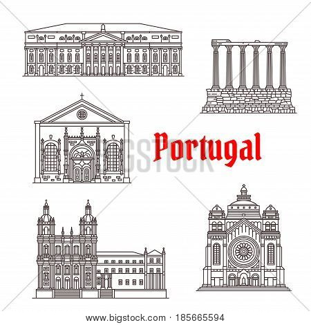 Portugal architecture and famous landmark buildings. Vector icons and facades of Santa Lucia Basilica, Sao Vicente de Fora Church or Monastery, Diana Evora Temple, National Theater of Lisbon