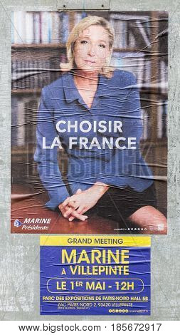 FRANCE - MAY 032017: The electoral poster displaying on of the remaining two French presidential candidates Marine Le Pen which will compete for the second round on May 7 2017.