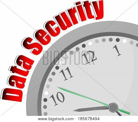 Text Data Security. Protection Concept . Color Word And Modern Clock On White