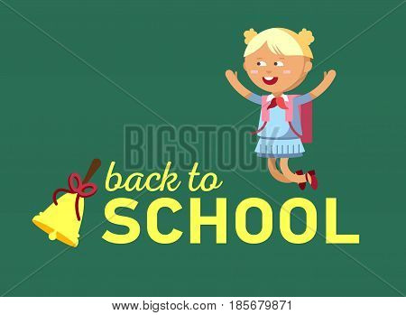 Pupil with school backpacks and with bell. Flat illustration of young girl. Happy kid ready come back to school.