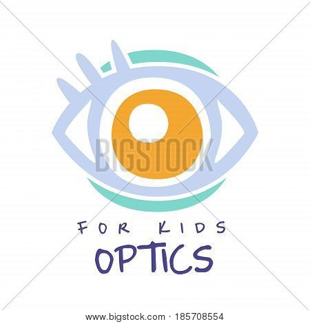Optics for kids logo symbol, oculist sign. Hand drawn illustration for optics clinic, company, ophthalmology cabinet