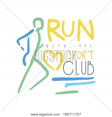 Run sport club logo symbol. Colorful hand drawn illustration for sport poster, emblem, sign of the race supporters, fan clubs