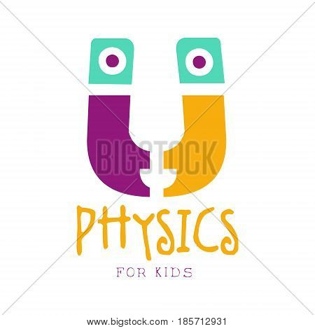 Physics for kids logo symbol. Colorful hand drawn label for child development center, educational club, kids channel