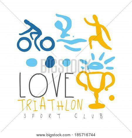 Love triathlon sport club logo. Colorful hand drawn illustration for sport poster, emblem, sign of the triathlon supporters, fan clubs